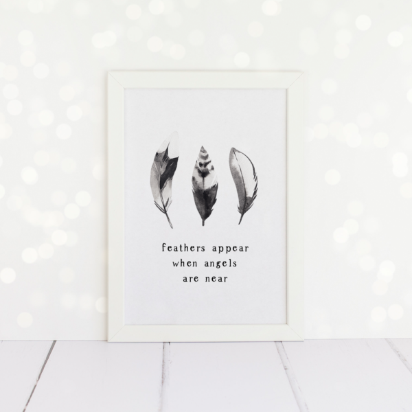 Feathers Appear When Angels Are Near, A4 Print.