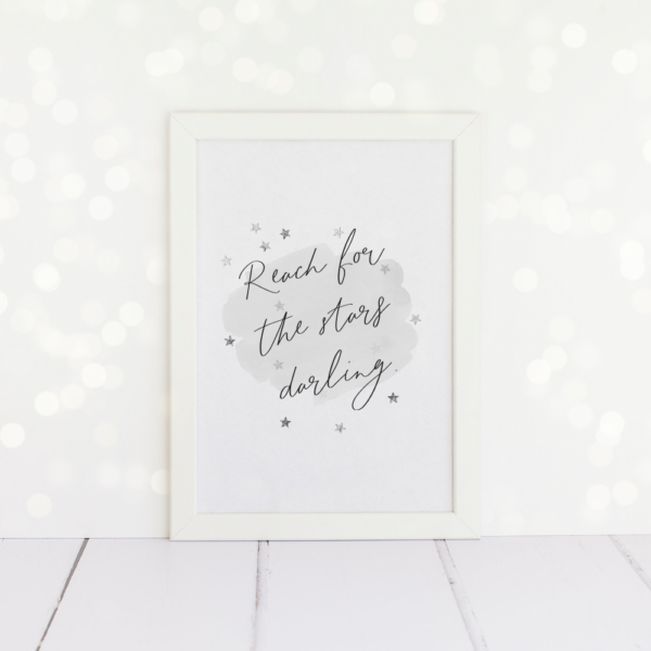 Reach For The Stars Darling, A4 Print.