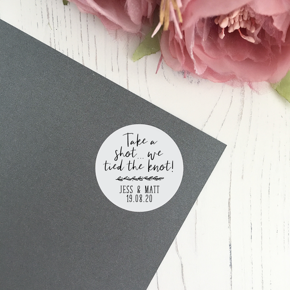 Take A Shot We Tied The Knot, Personalised Wedding Stickers in 37mm Matte Finish